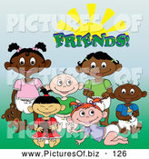 "Vector Clipart of a Group of Black, White, Indian and Asian Baby Friends Under the Word ""Friends"" Sitting on Grass by Pams Clipart"